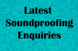 Northamptonshire Soundproofing Enquiries
